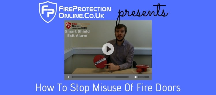 How To Stop Misuse Of Fire Doors