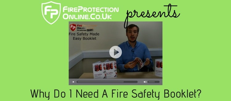 Why Do I Need A Fire Safety Booklet?