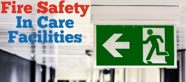 Fire Safety In Care Facilities