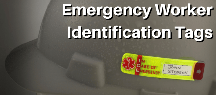 Emergency Worker Identification Tags