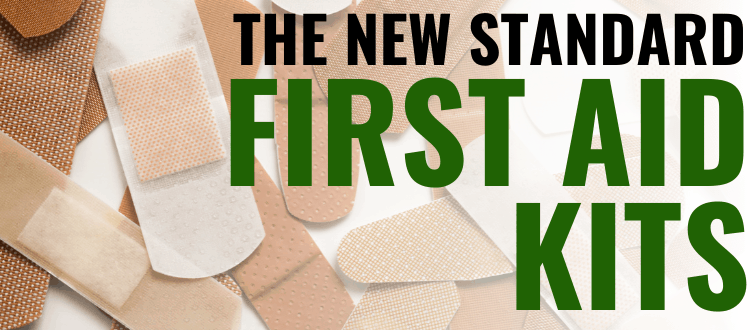 First Aid Kits The New Standard