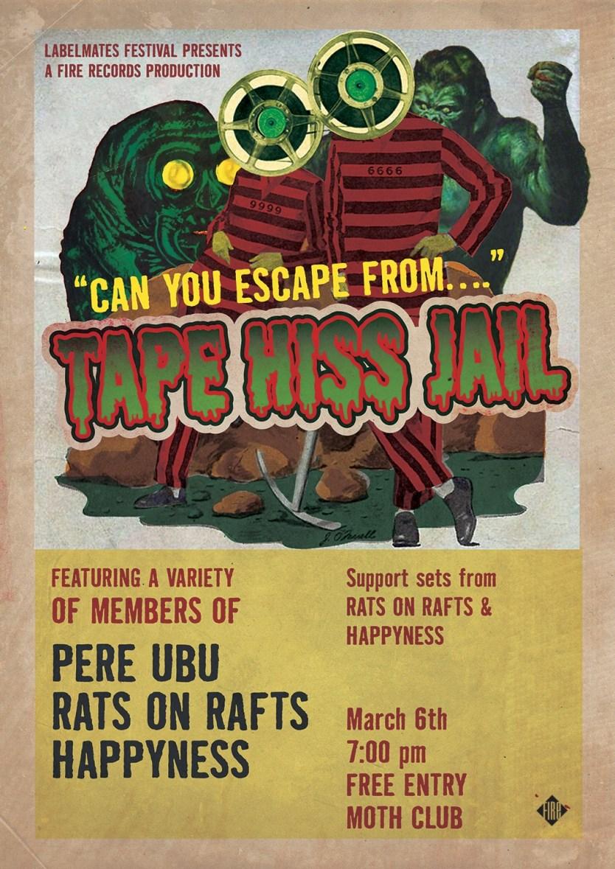 Tape Hiss Jail