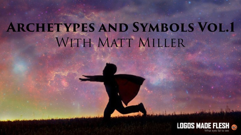 Ftr 20 Archetypes And Symbols Vol1 With Matt Miller Fire Theft Radio