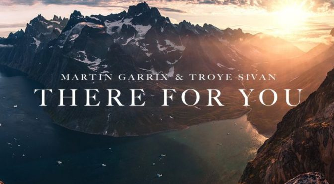 there for you martin garrix