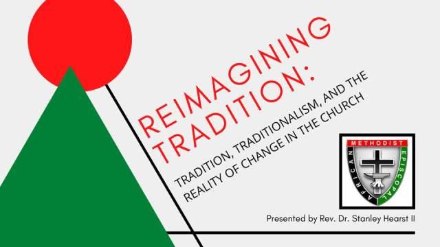 Dr. Stanley Hearst II - ReimaginingTradition