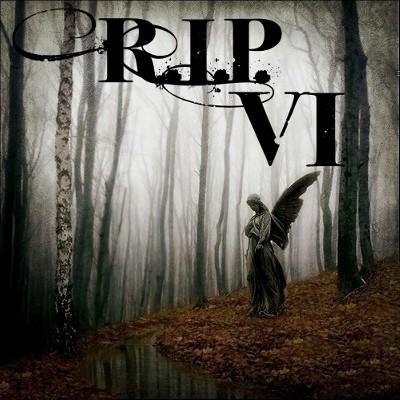 R.I.P. VI Challenge