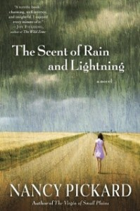 The Scent of Rain and Lightning by Nancy Pickford