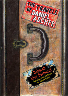 The Travels of Daniel Ascher by Déborah Lévy-Bertherat