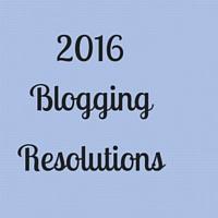 Blogging Resolutions 2016