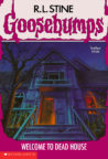 Welcome to Dead House (Goosebumps, #1) by R.L. Stine