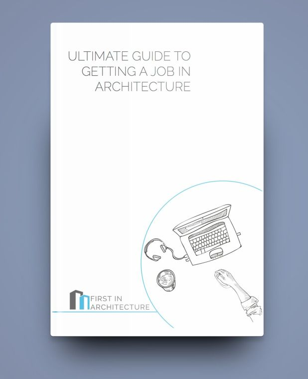Ultimate Guide to Getting a Job in Architecture