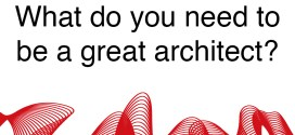 what do you need to be a great architect