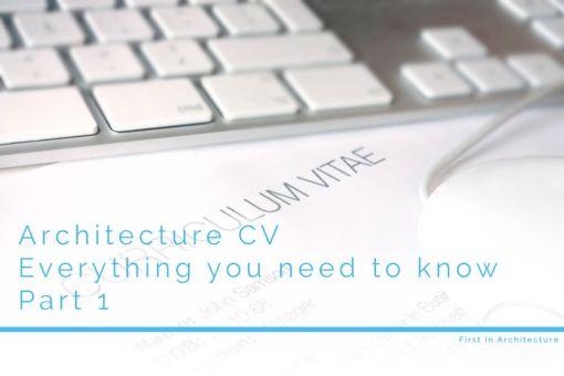 Architecture CV-Part 1