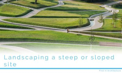 Landscaping a sloped or steep site