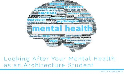 Looking after your mental health as an architecture student