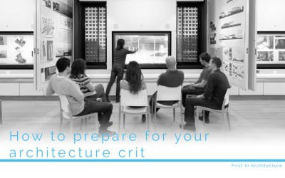 How to prepare for your architecture crit