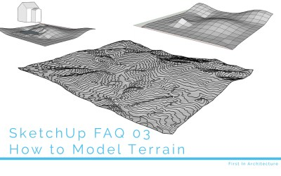 SketchUp FAQ 03 – How to Model Terrain in SketchUp