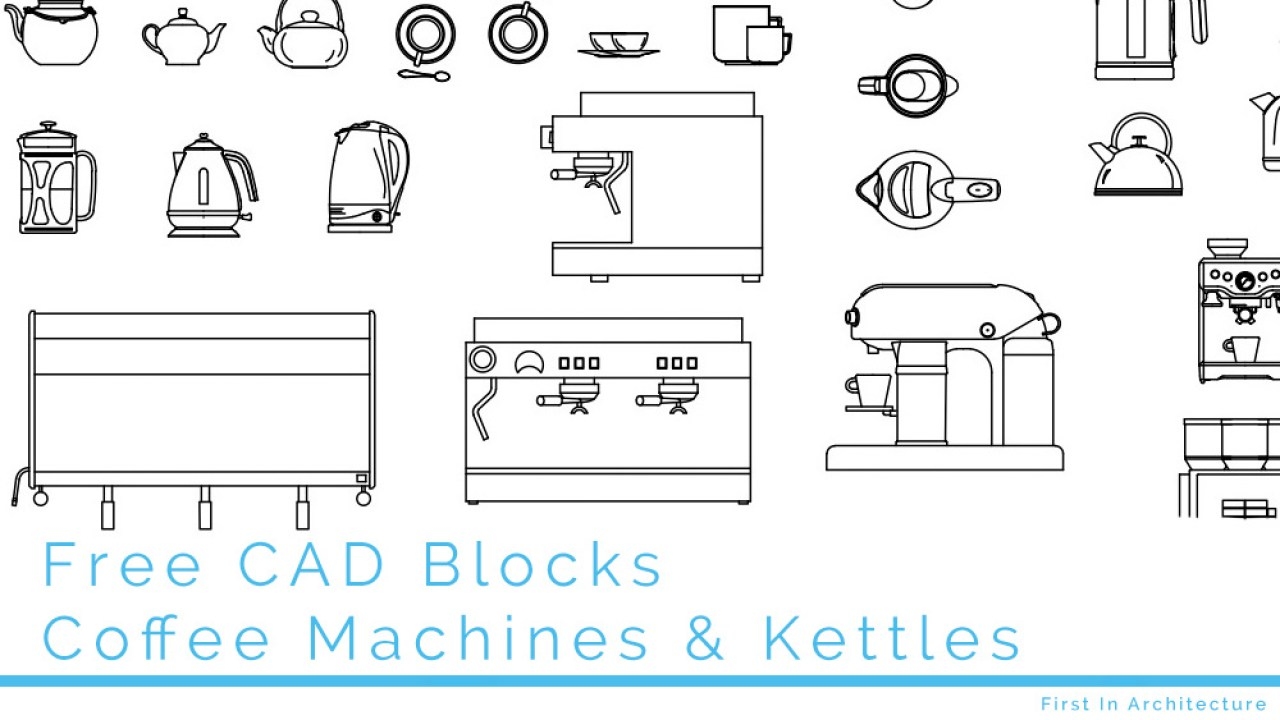 Free Cad Blocks Coffee Machines Kettles And Tea First In