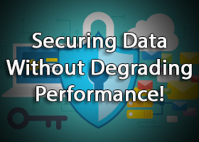 securing-data-without-permance-degrading-with-firstlight