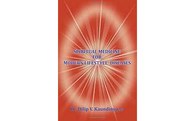 Spiritual Medicine for Modern Lifestyle Diseases