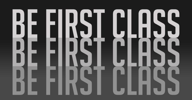 Be First Class