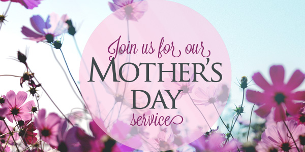 Mother's Day Services