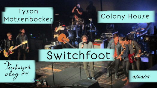 Switchfoot, Colony House, Tyson Motsenbocker, House of Blues Orlando // Fischarper