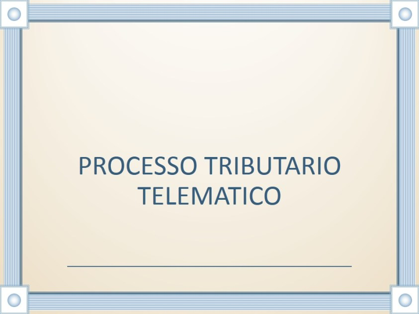 PROCESSO TRIBUTARIO TELEMATICO