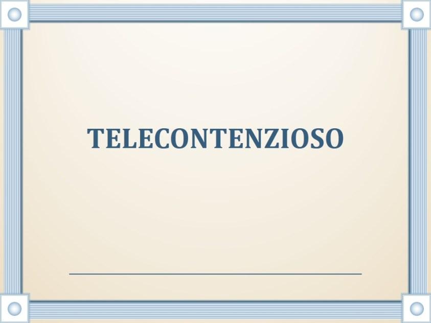 TELECONTENZIOSO,