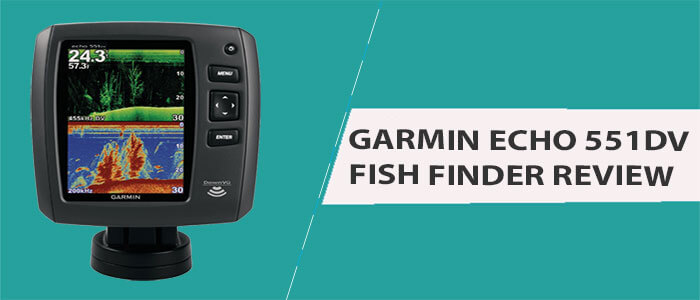 Garmin Echo 551dv Review: Awesome 5″ High Resolution Fish Finder
