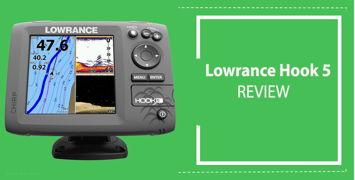 Lowrance Hook 5 Review