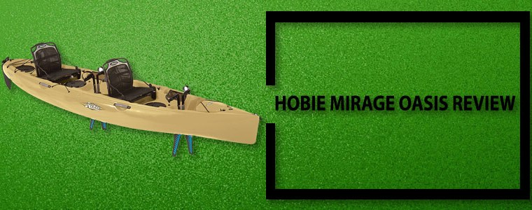 Hobie Mirage Oasis Review