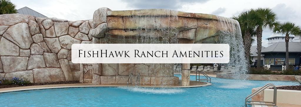 FishHawk Ranch Amenities