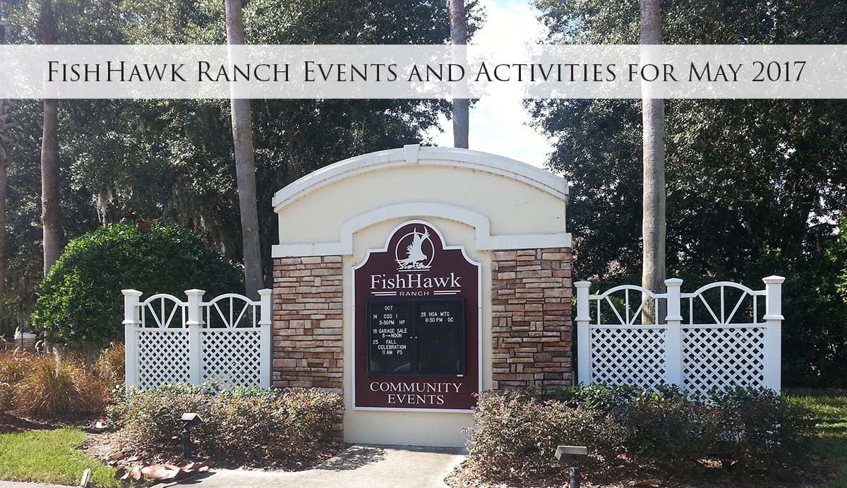FishHawk Ranch Events and Activities for May 2017