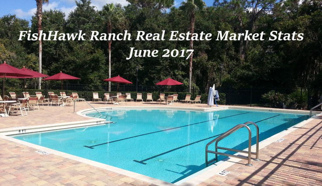 FishHawk Ranch Real Estate Market Stats for June 2017
