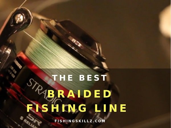 The Best Braided Fishing Line For Spinning Reels Top 5 Reviewed
