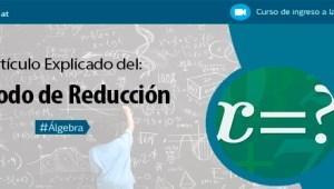 Sistema de Ecuaciones – Método de Reducción