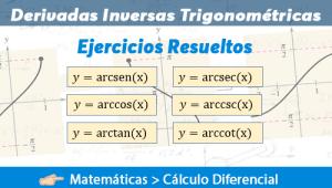 Derivada de Funciones Trigonométricas Inversas