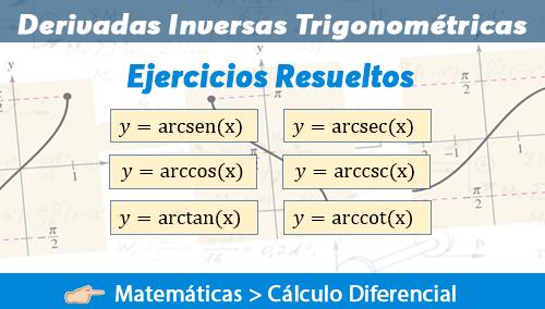 Derivadas Inversas Trigonométricas