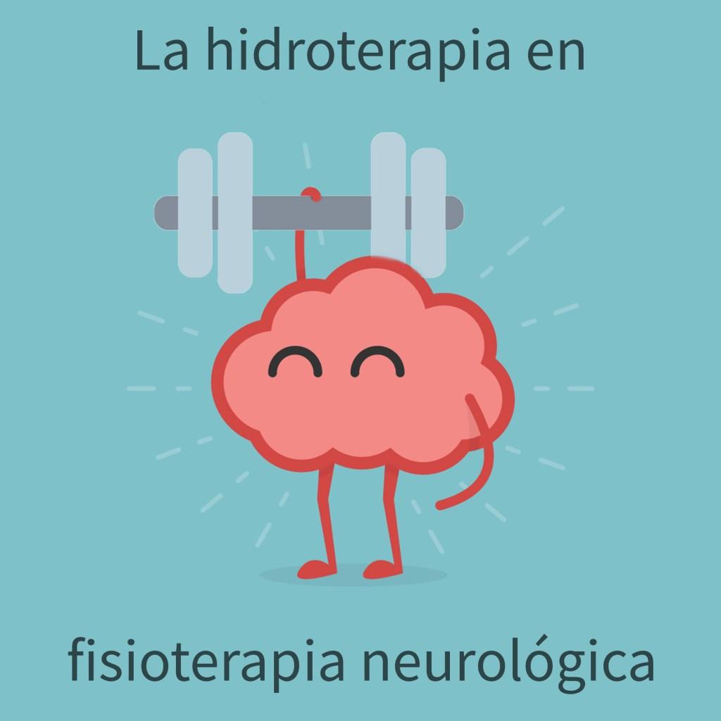 hidroterapia en tratamientos de fisioterapia neurológica