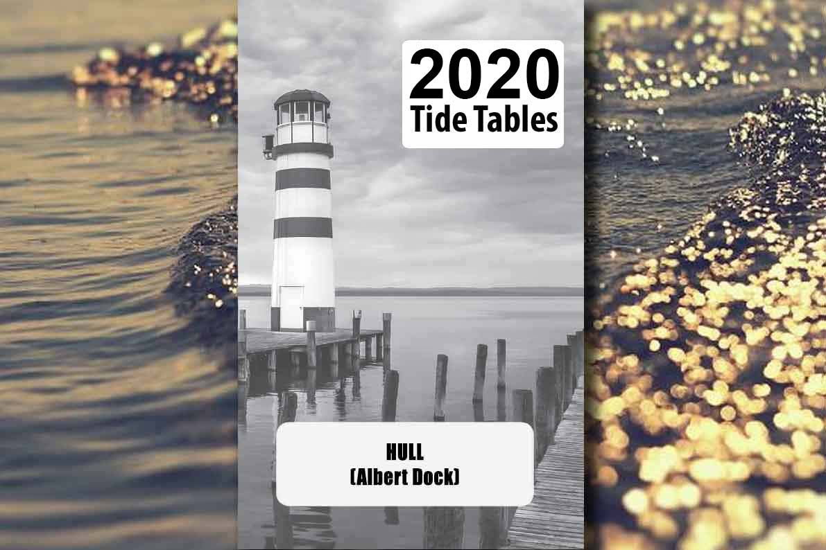 Hull Tide Tables 2020