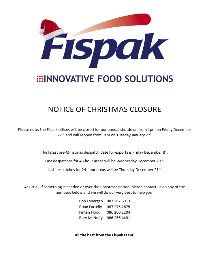 Notice Of Christmas Closure Fispak Ireland For All Your Food Packaging And Ingredients Requirements