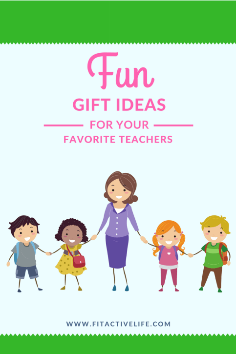 Educators Are Asking For Loving >> Fun Gift Ideas For Teacher Appreciation Week Fit Active Life