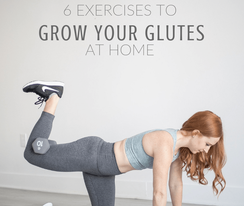 Booty Workout to Grow Your Glutes at Home