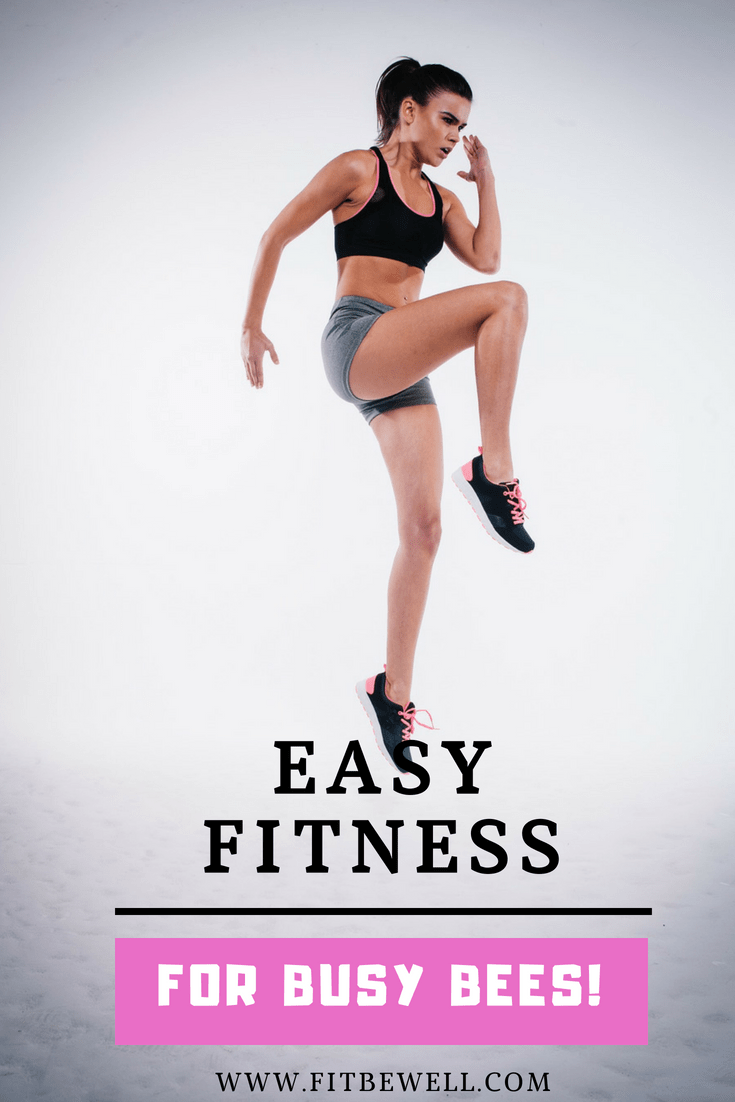 Fitness Ideas for busy people