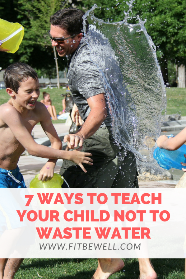 HOW TO TEACH YOUR CHILD NOT TO WASTE WATER