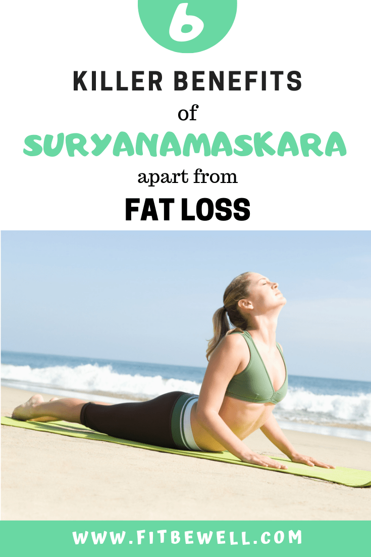 6 Health benefits of Surya Namaskar besides Weight loss (fat loss)