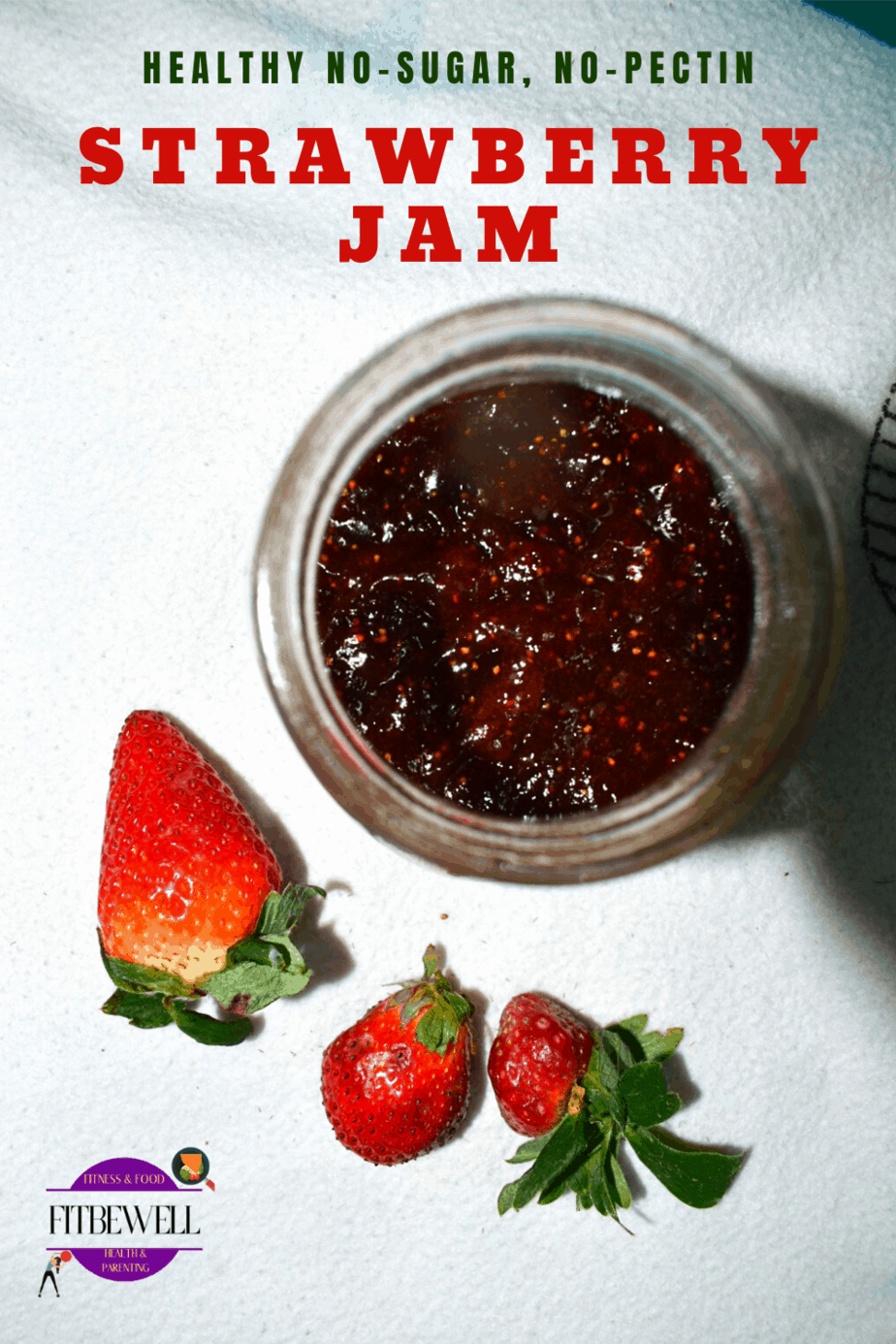 Healthy homemade Sugar-less Strawberry jam.