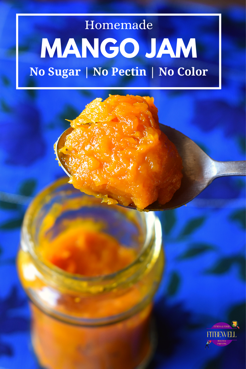 Making homemade sugar-free mango jam without pectin or preservatives