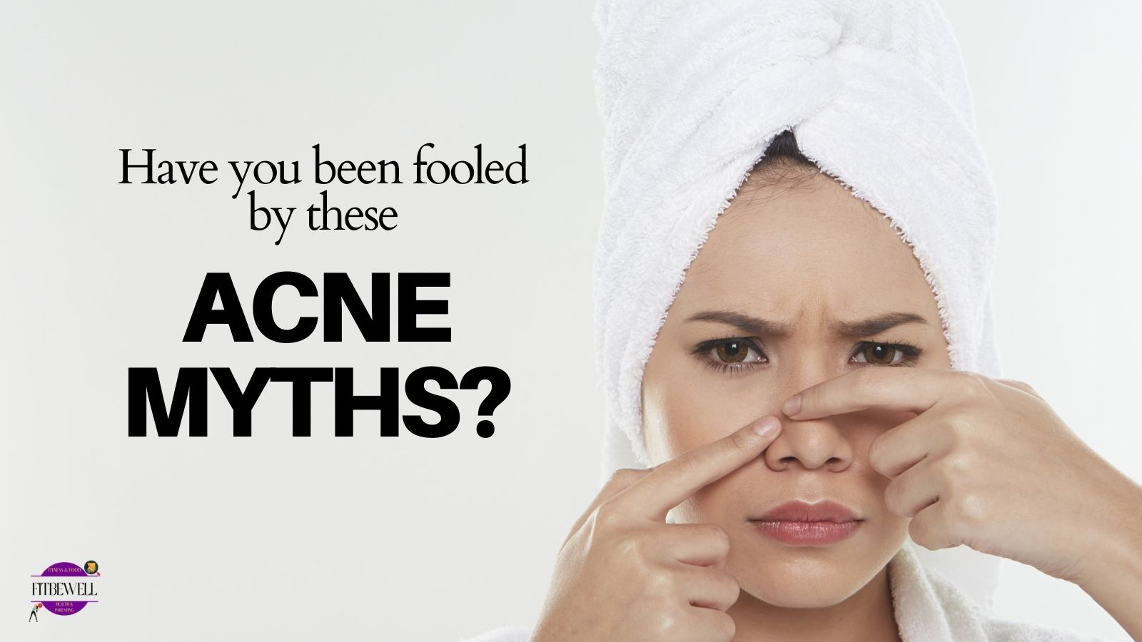 Know acne myths vs facts